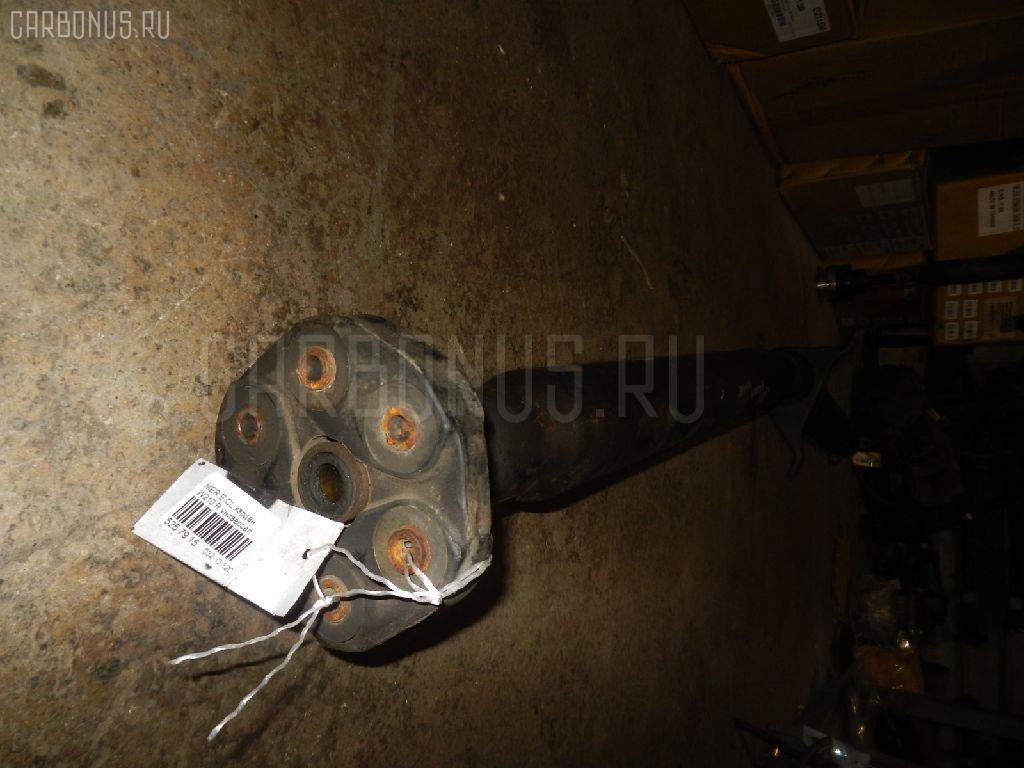 Кардан MERCEDES-BENZ E-CLASS STATION WAGON S210.237 111.970 Фото 4
