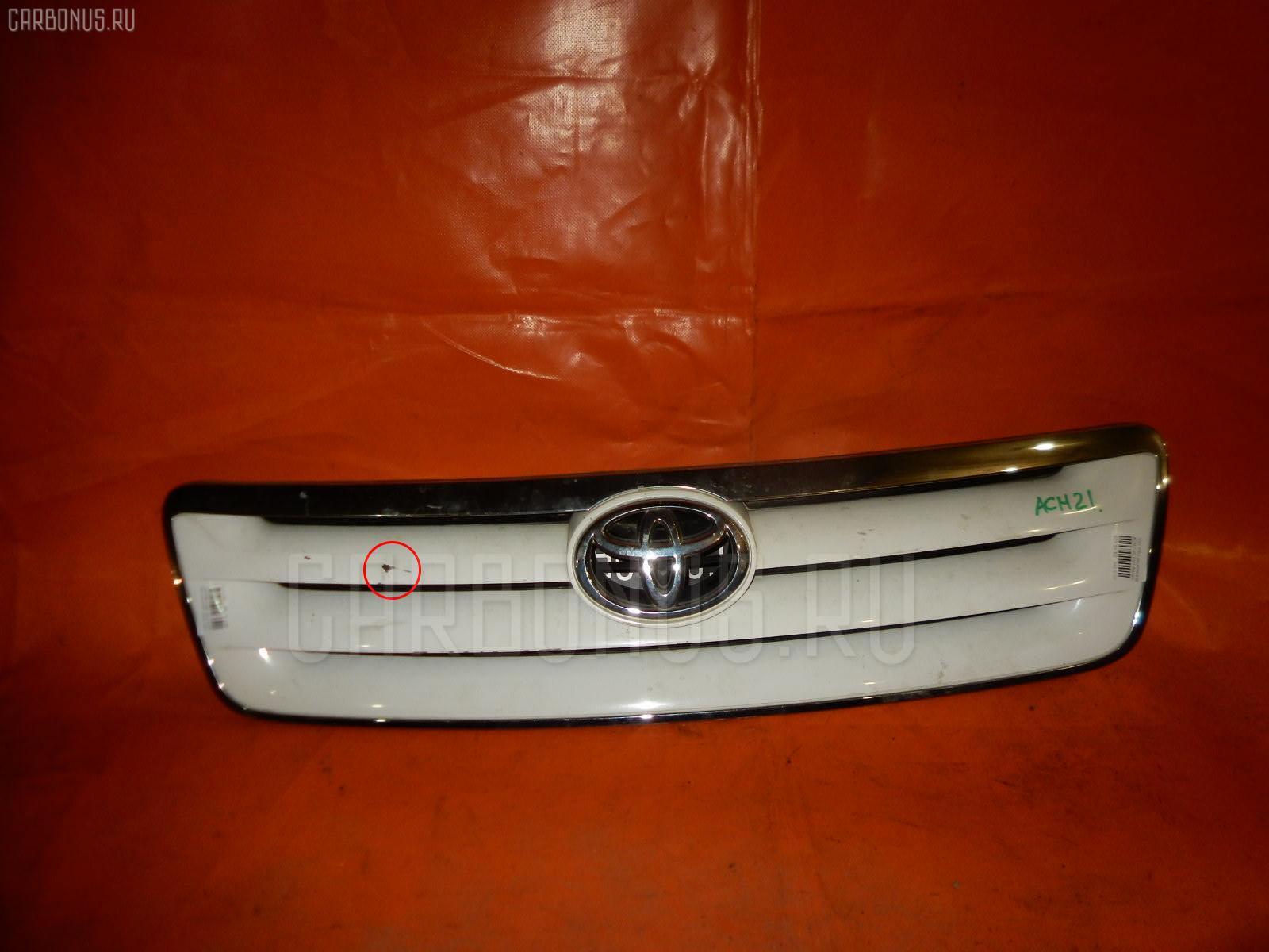 Решетка радиатора Toyota Ipsum ACM21W Фото 1