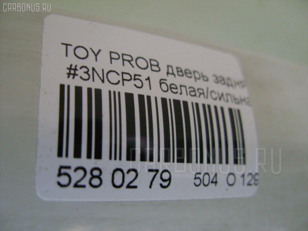 Дверь задняя TOYOTA PROBOX NCP51 Фото 5