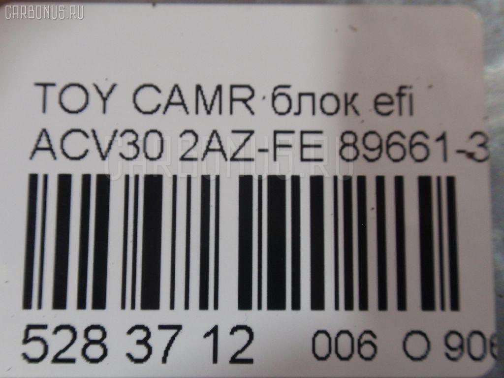 Блок EFI TOYOTA CAMRY ACV30 2AZ-FE Фото 5