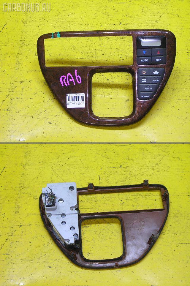 Блок управления климатконтроля HONDA ODYSSEY RA6 F23A. Фото 11