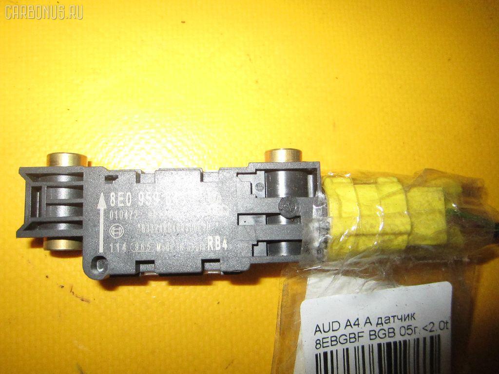 Датчик air bag AUDI A4 AVANT 8EBGBF BGB Фото 2