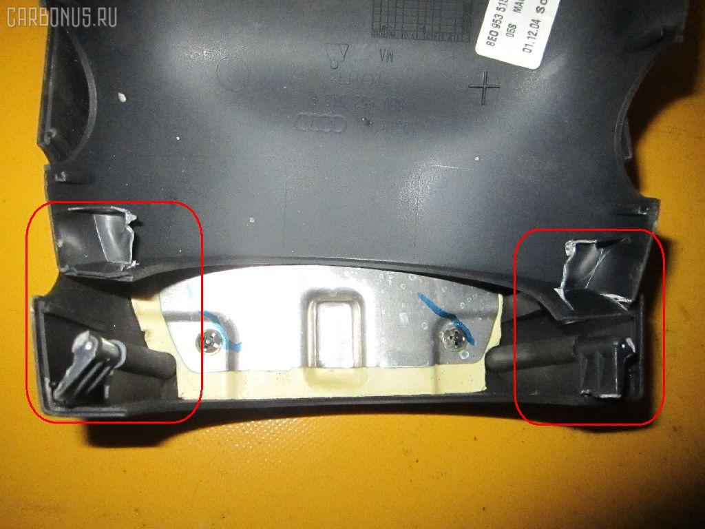 Кожух рулевой колонки AUDI A4 AVANT 8EBGBF. Фото 1