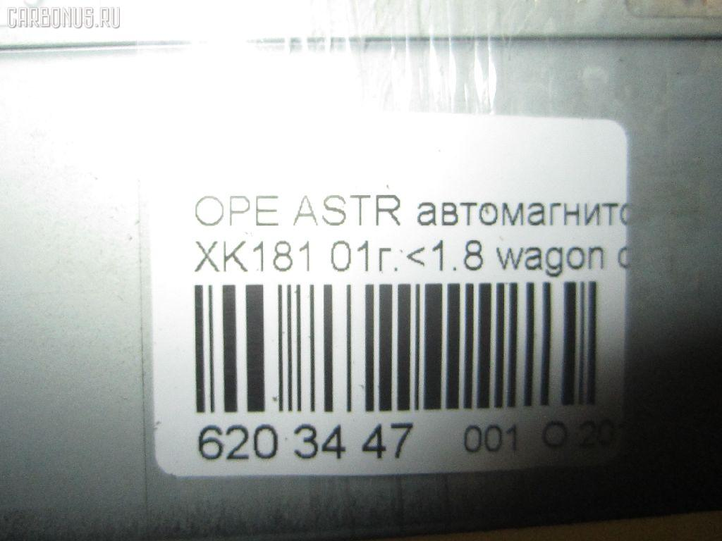 Автомагнитофон OPEL ASTRA G W0L0TGF35 Фото 3