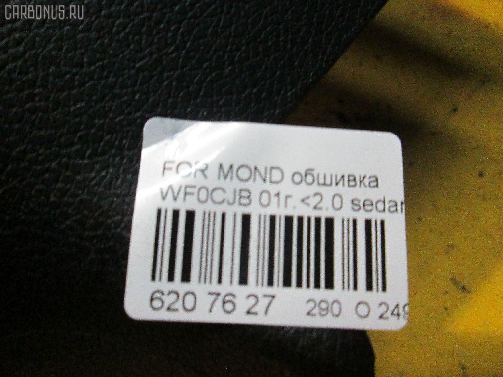 Обшивка салона FORD MONDEO III WF0CJB Фото 3