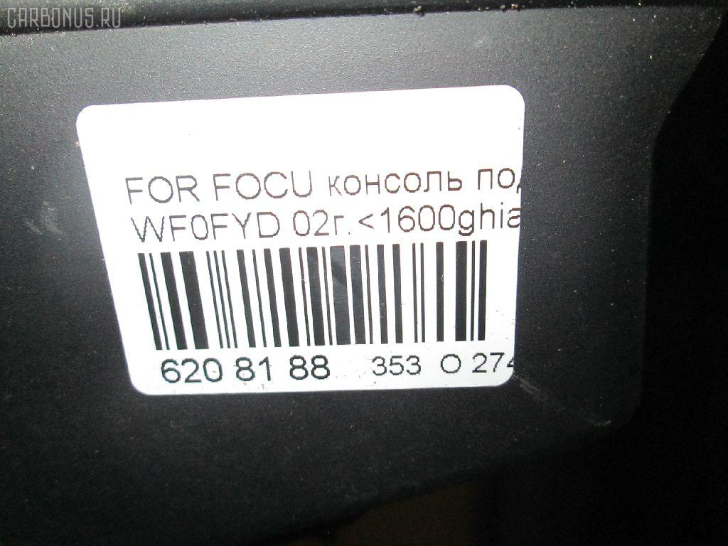 Консоль спидометра FORD FOCUS WF0FYD Фото 3