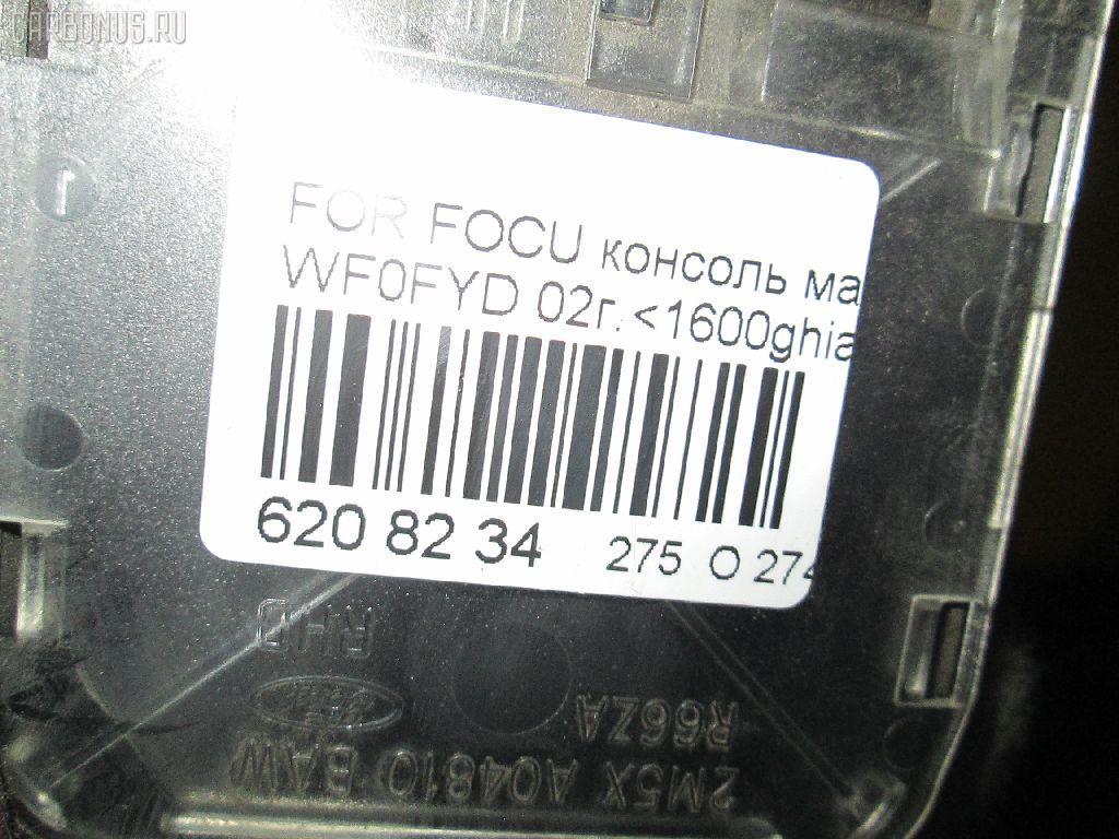 Консоль магнитофона FORD FOCUS WF0FYD Фото 3