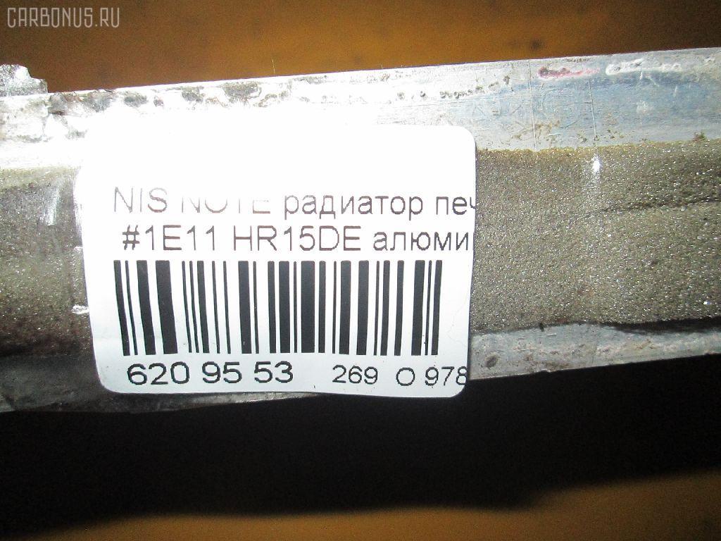 Радиатор печки NISSAN NOTE E11 HR15DE Фото 4