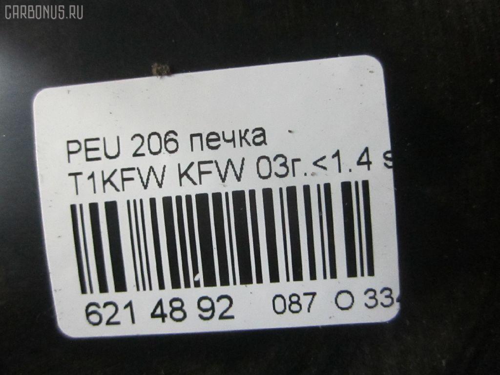 Печка PEUGEOT 206 2AKFW KFW-TU3JP Фото 6