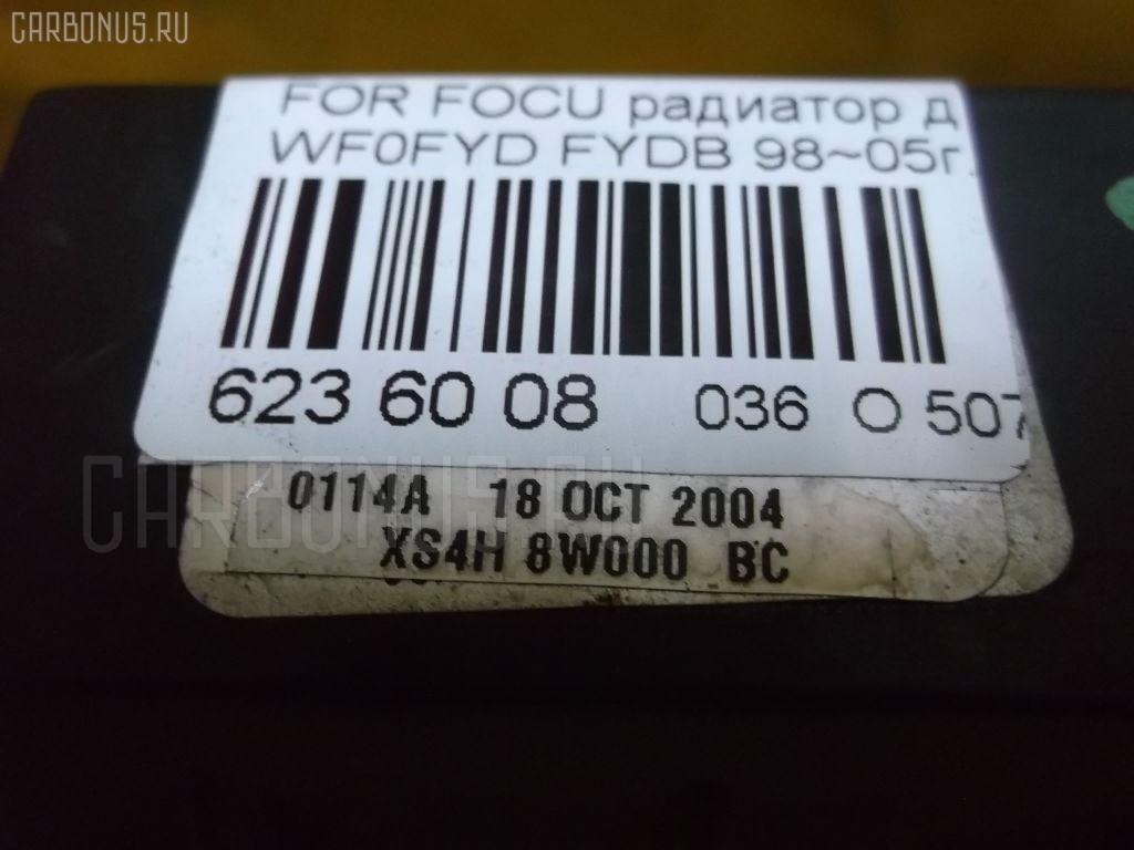 Радиатор ДВС FORD FOCUS WF0FYD FYDB Фото 4