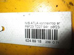 Коллектор впускной Nissan Atlas P8F23 TD27 Фото 3