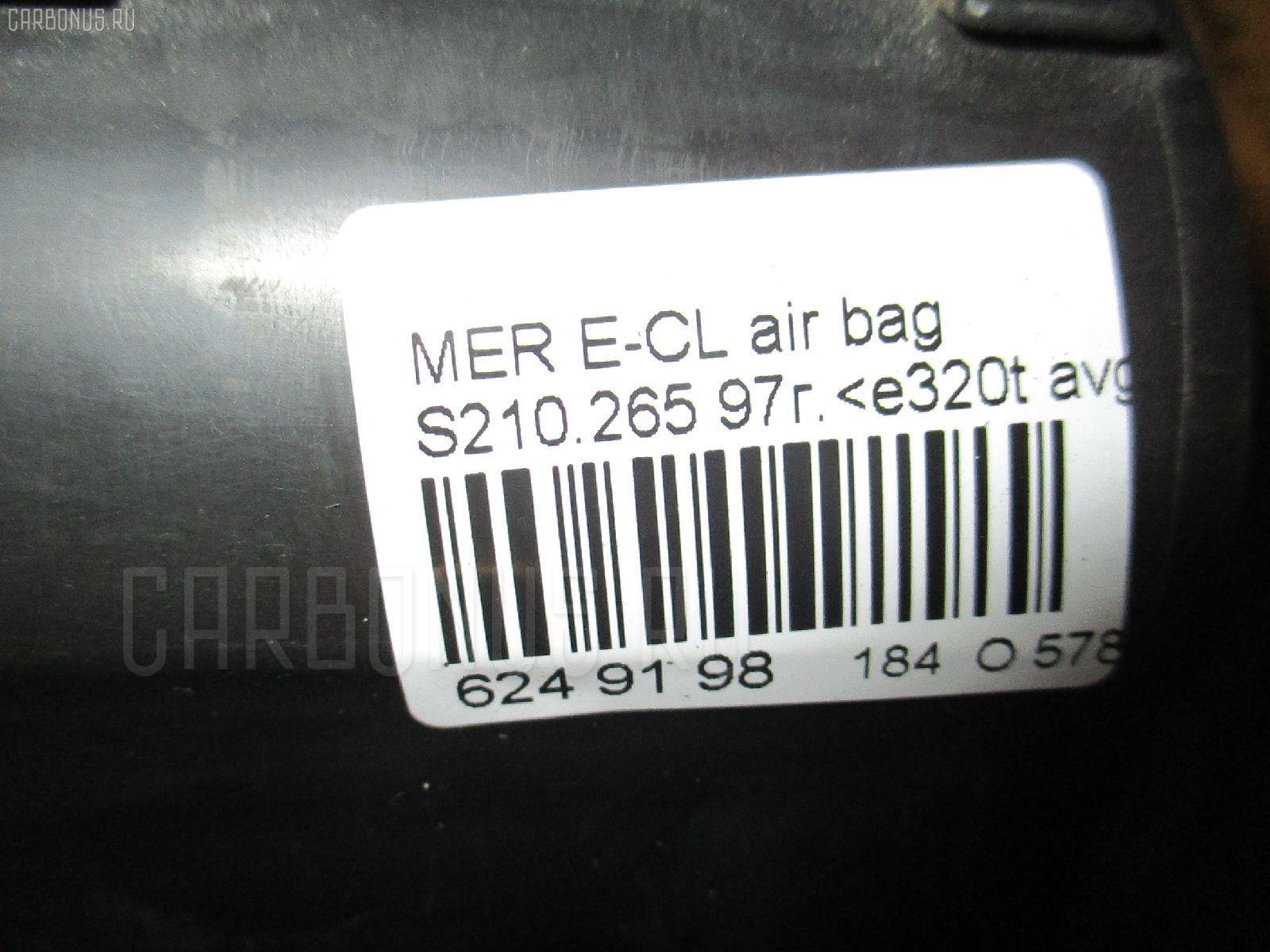 Air bag MERCEDES-BENZ E-CLASS STATION WAGON S210.265 Фото 9