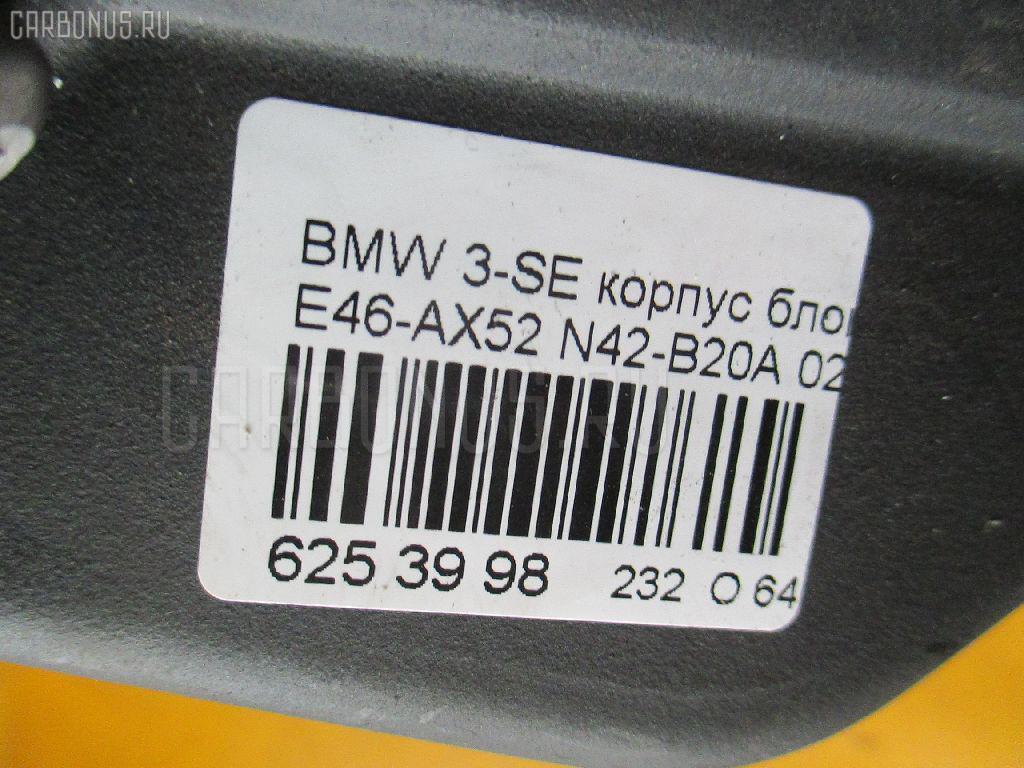 Корпус блока предохранителей BMW 3-SERIES E46-AX52 N42B20A Фото 4