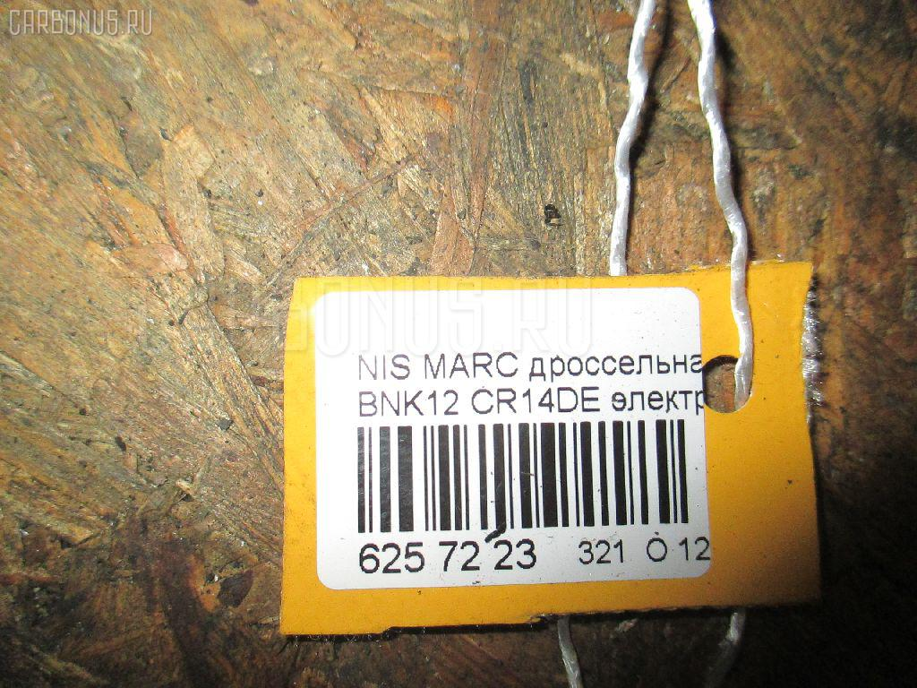Дроссельная заслонка NISSAN MARCH BNK12 CR14DE Фото 3