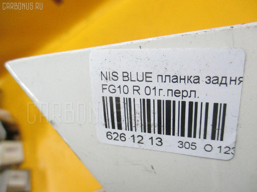 Планка задняя NISSAN BLUEBIRD SYLPHY FG10 Фото 3