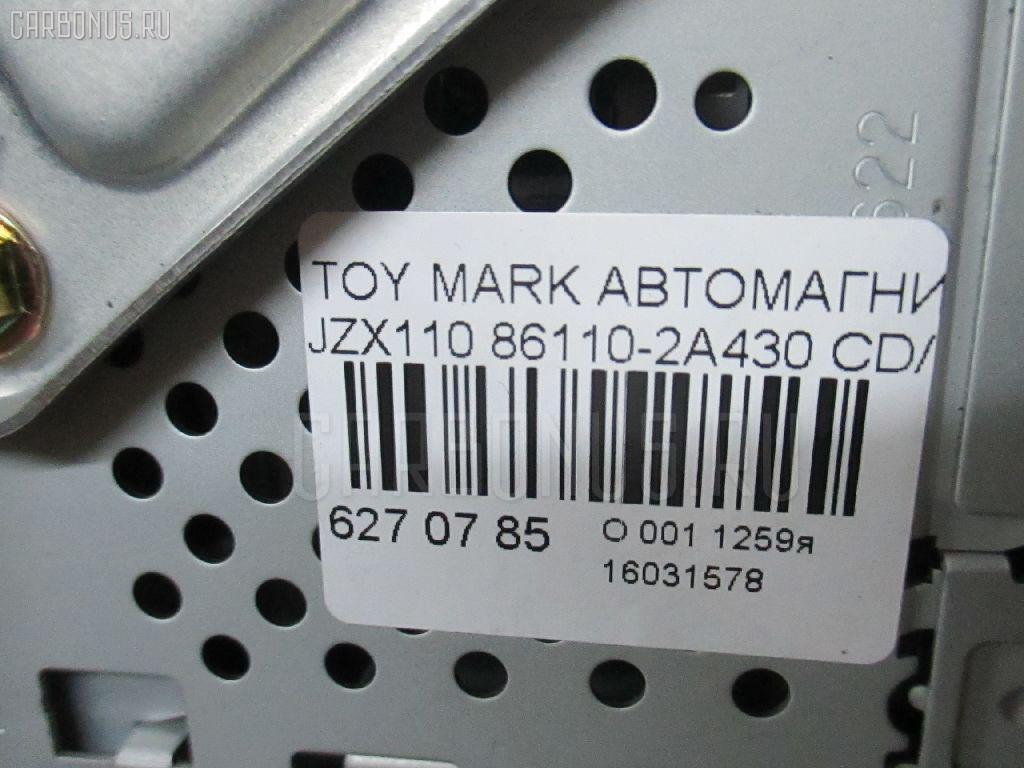 Автомагнитофон TOYOTA MARK II JZX110 Фото 3