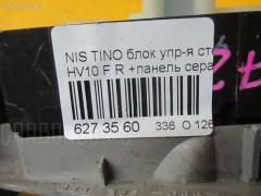 Блок упр-я стеклоподъемниками Nissan Tino HV10 Фото 3
