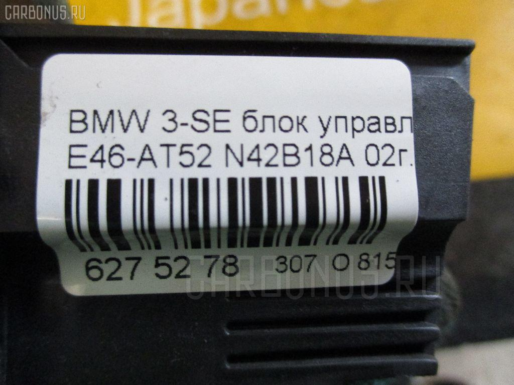 Блок управления климатконтроля BMW 3-SERIES E46-AT52 N42B18A Фото 3