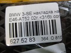 Накладка на педаль Bmw 3-series E46-AT52 Фото 2
