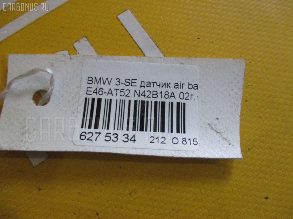 Датчик air bag BMW 3-SERIES E46-AT52 N42B18A Фото 2