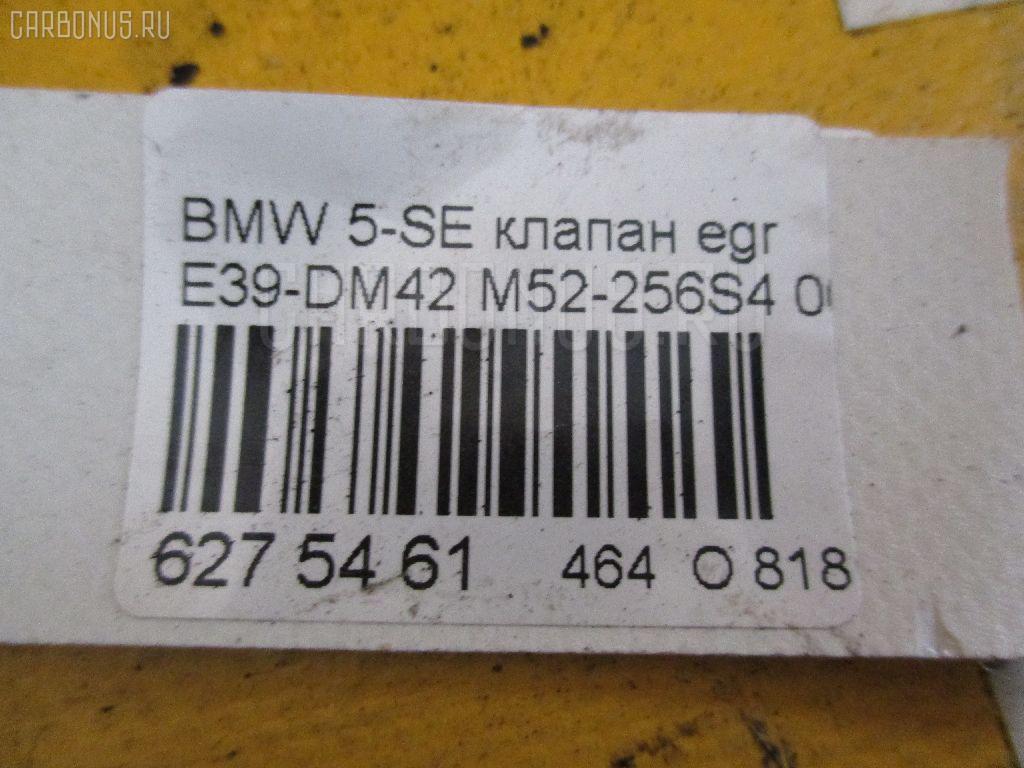 Клапан egr BMW 5-SERIES E39-DM42 M52-256S4 Фото 2