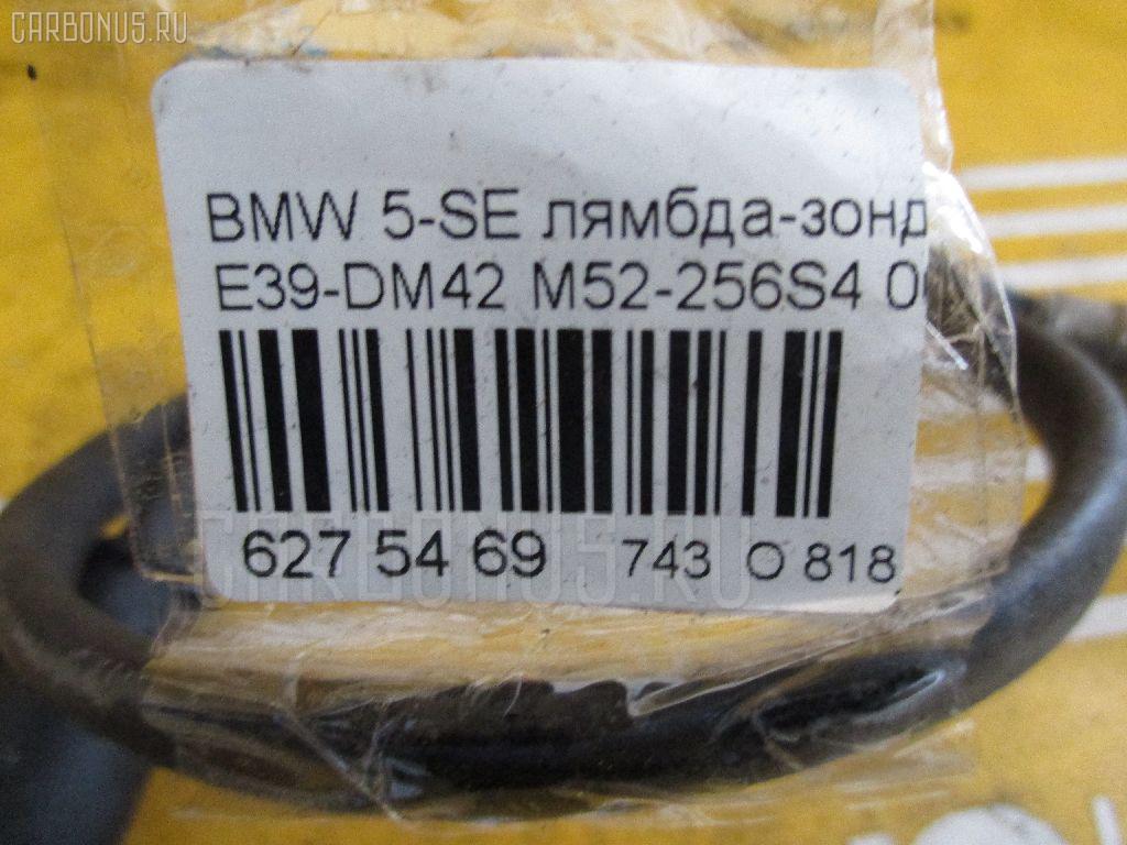 Лямбда-зонд BMW 5-SERIES E39-DM42 M52-256S4 Фото 2