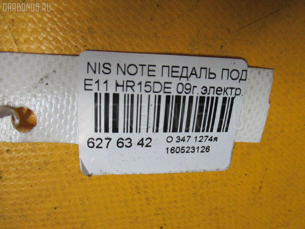 Педаль подачи топлива NISSAN NOTE E11 HR15DE Фото 3