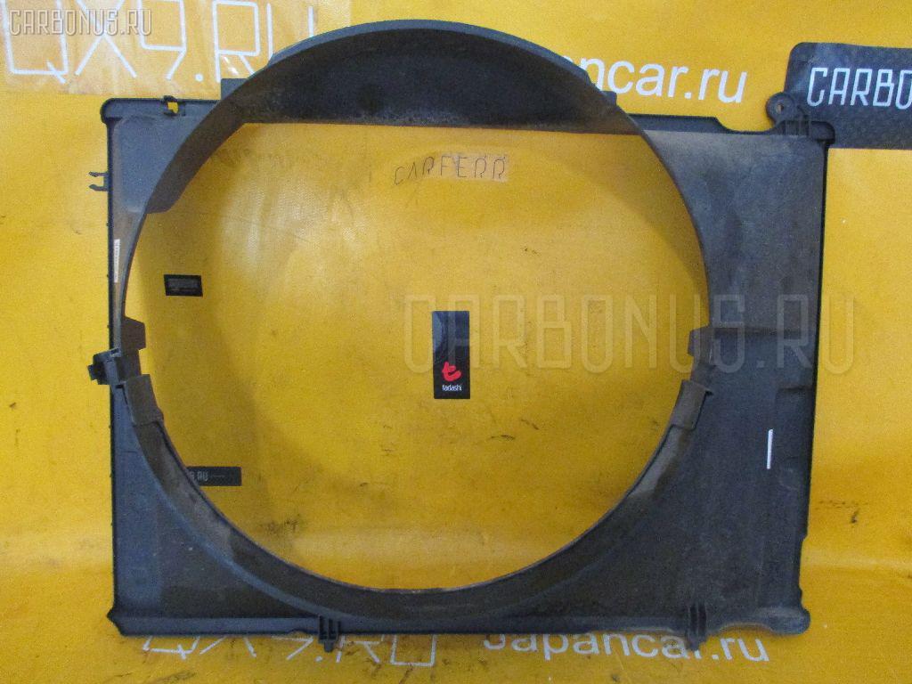 Диффузор радиатора NISSAN TERRANO LR50 VG33E Фото 1