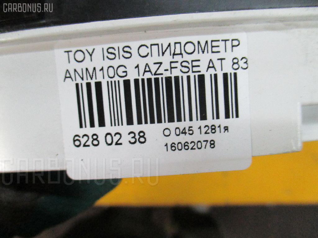 Спидометр TOYOTA ISIS ANM10G 1AZ-FSE Фото 3