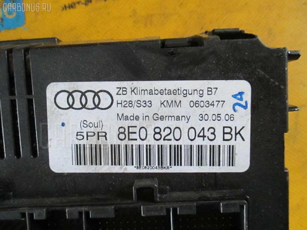 Блок управления климатконтроля AUDI A4 AVANT 8EBFB BFB Фото 2