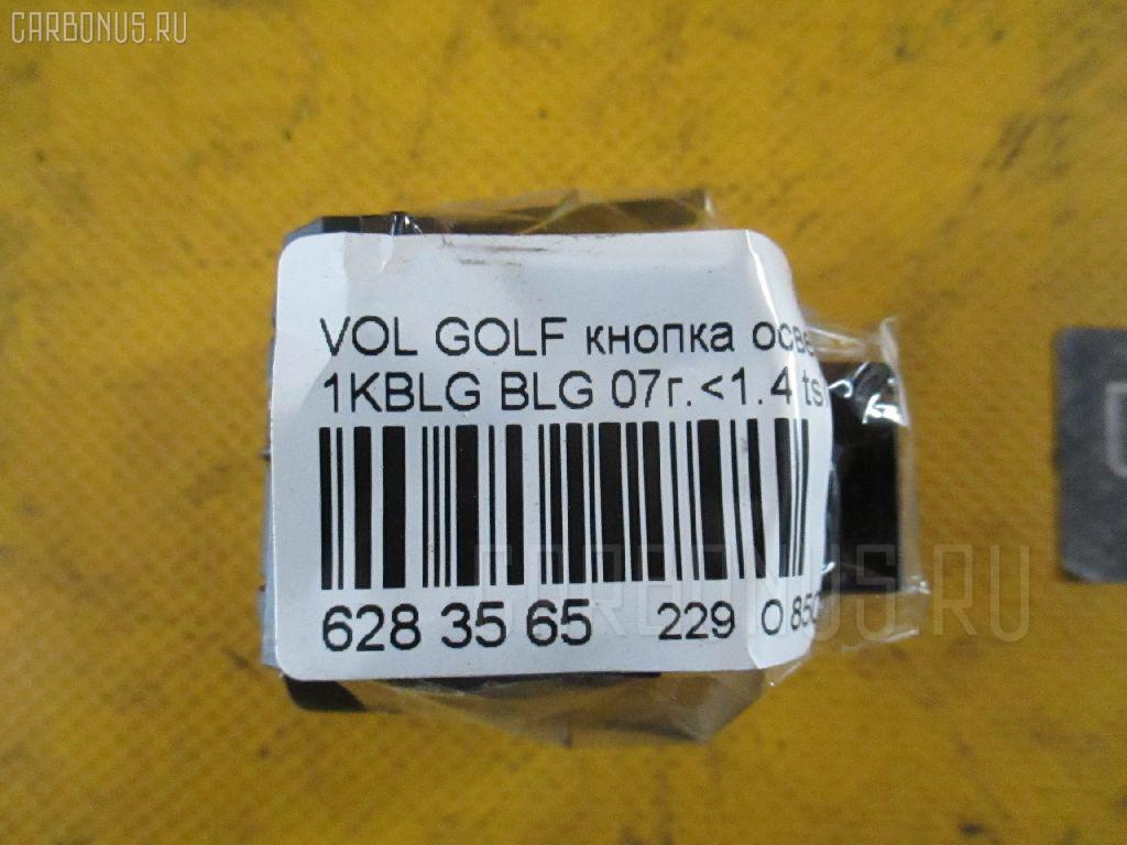 Кнопка освещения панели приборов VOLKSWAGEN GOLF V 1KBLG BLG Фото 3