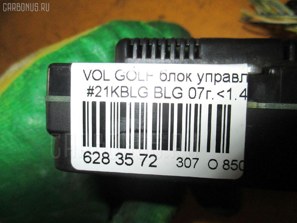 Блок управления климатконтроля VOLKSWAGEN GOLF V 1KBLG BLG Фото 5