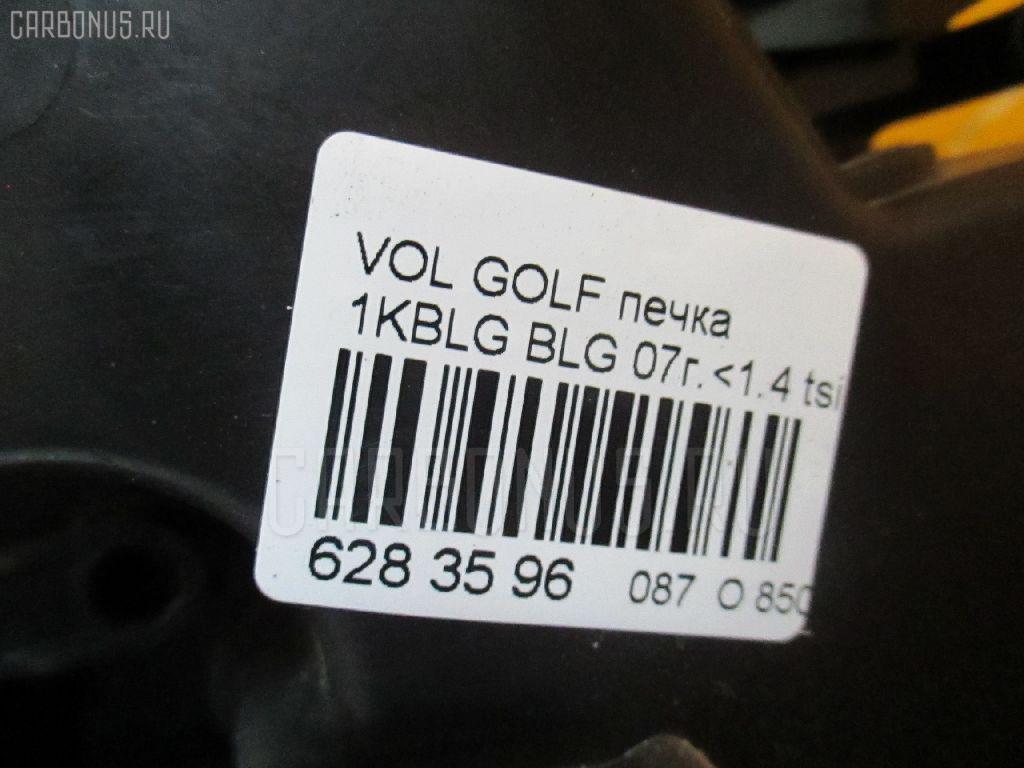Печка VOLKSWAGEN GOLF V 1KBLG BLG Фото 6