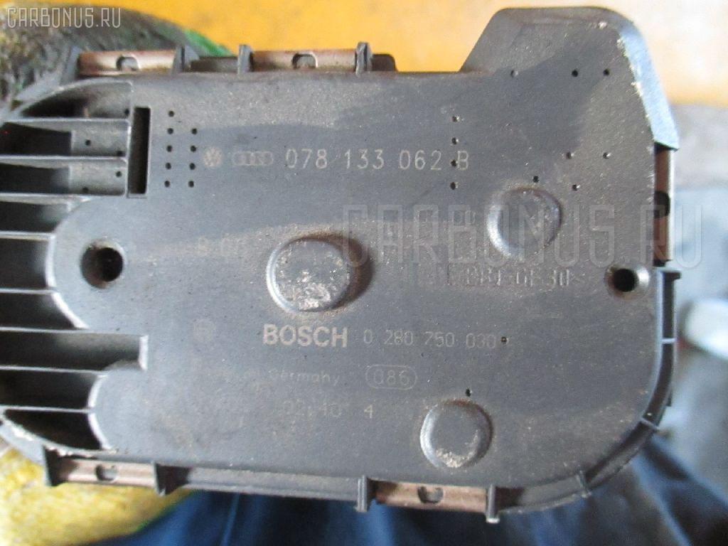 Дроссельная заслонка AUDI A4 AVANT 8DAPSF APS Фото 3