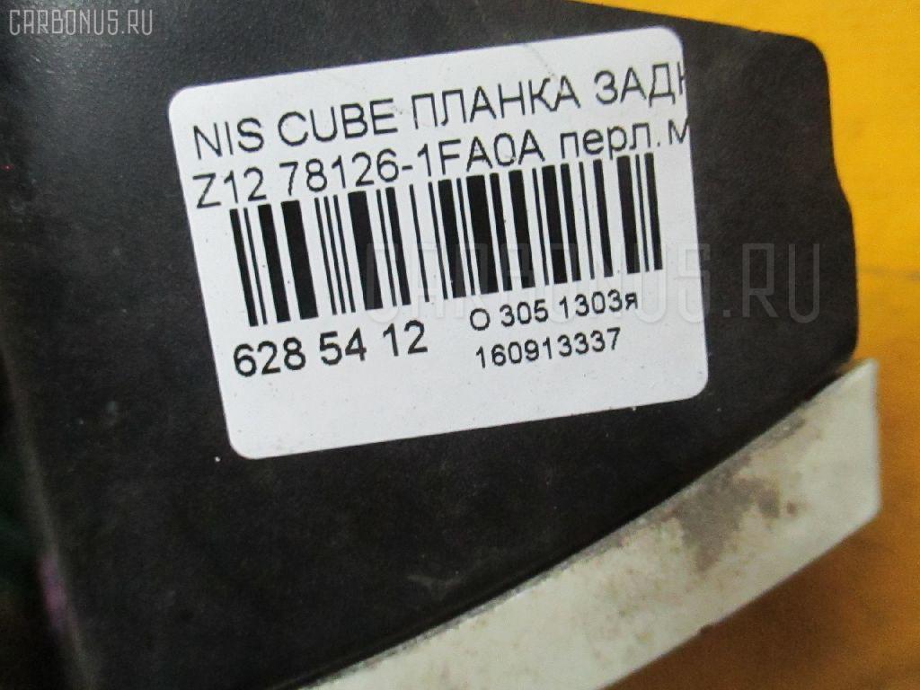 Планка задняя NISSAN CUBE Z12 Фото 3