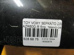 Зеркало двери боковой TOYOTA VOXY AZR60G Фото 3