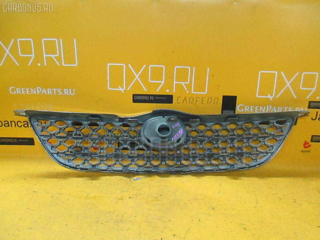 Решетка радиатора TOYOTA COROLLA FIELDER NZE121G. Фото 9