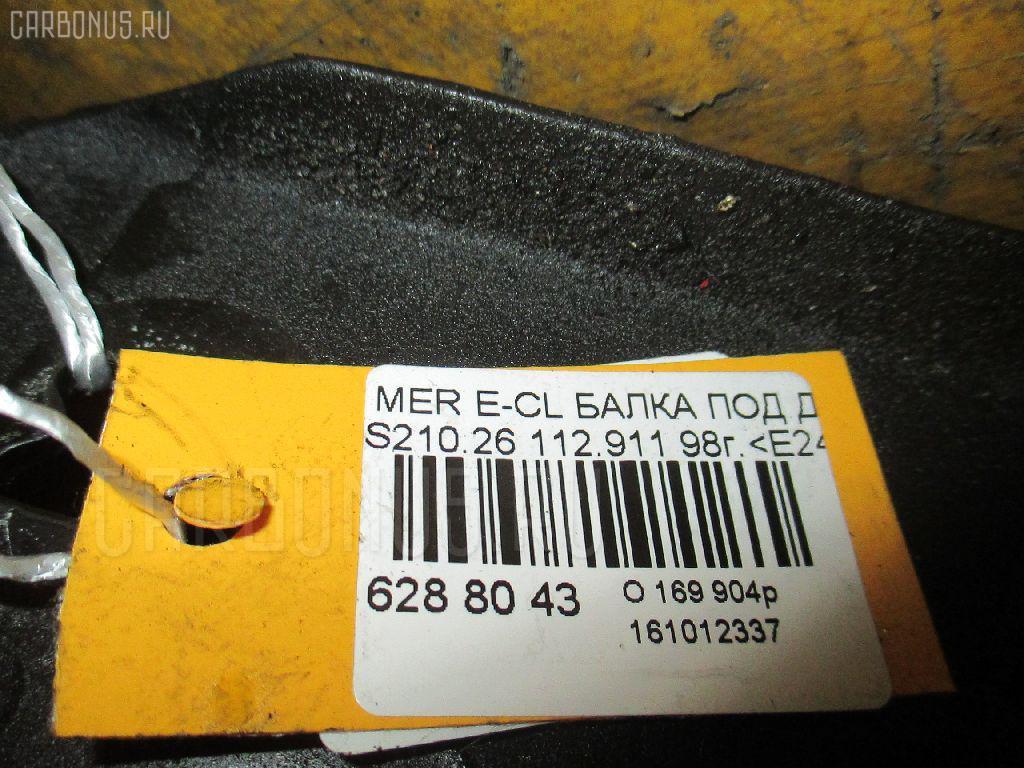 Балка под ДВС MERCEDES-BENZ E-CLASS STATION WAGON S210.261 112.911 Фото 2