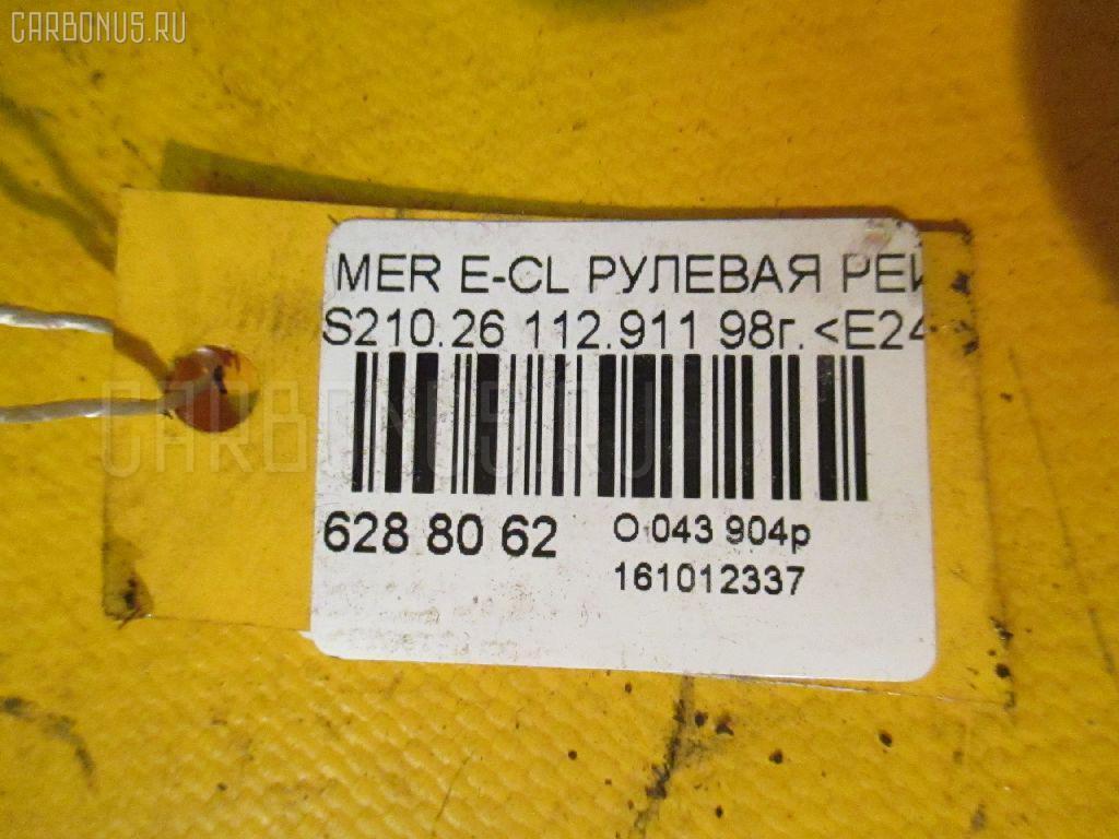 Рулевая рейка MERCEDES-BENZ E-CLASS STATION WAGON S210.261 112.911 Фото 3