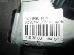 Air bag Toyota Ipsum ACM21W Фото 8