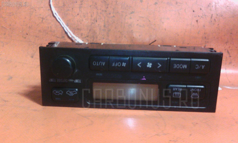 Блок управления климатконтроля TOYOTA MARK II JZX105 1JZ-GE. Фото 7