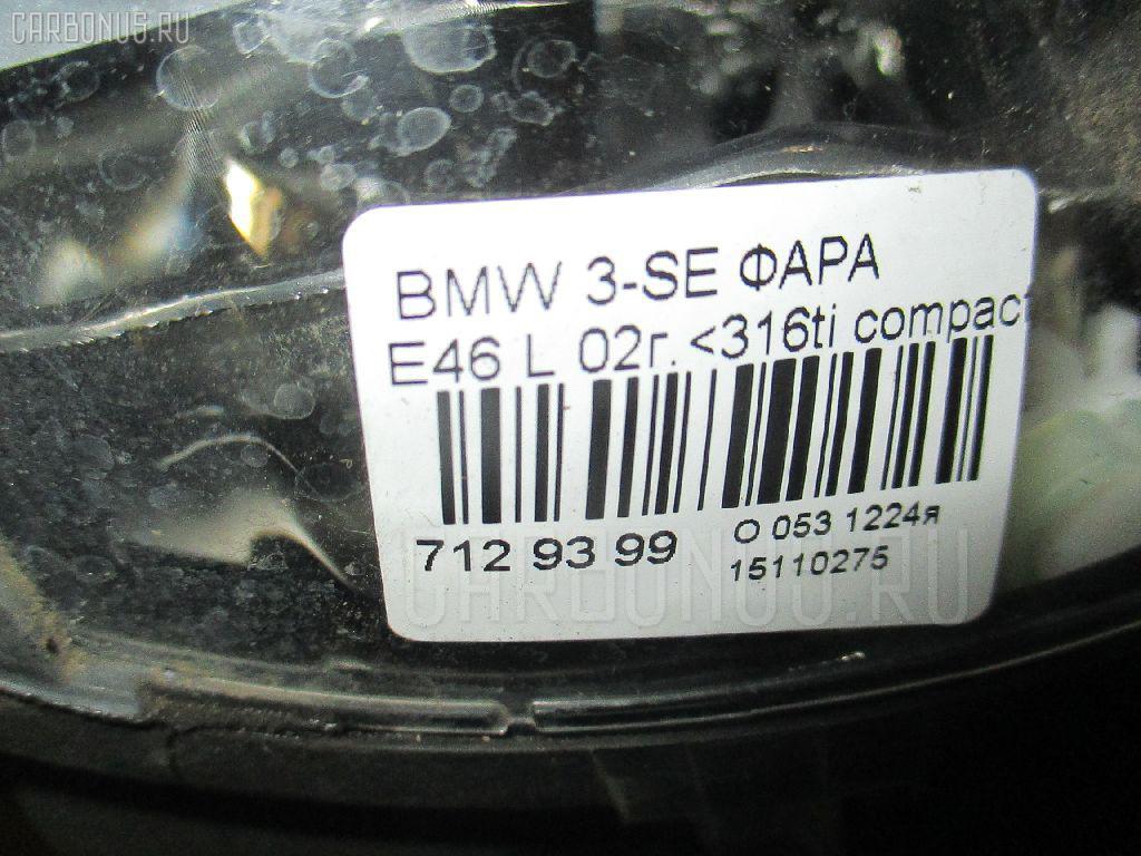 Фара BMW 3-SERIES E46-AT52 Фото 4