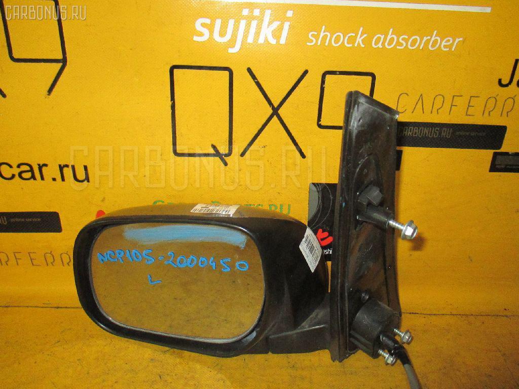 Зеркало двери боковой TOYOTA RACTIS NCP105 Фото 1