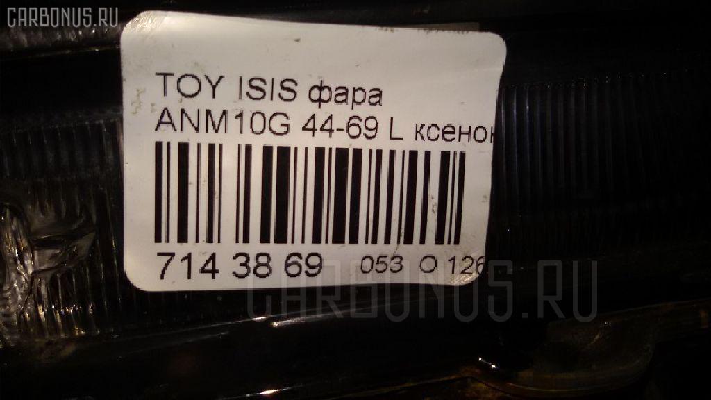 Фара TOYOTA ISIS ANM10G Фото 4