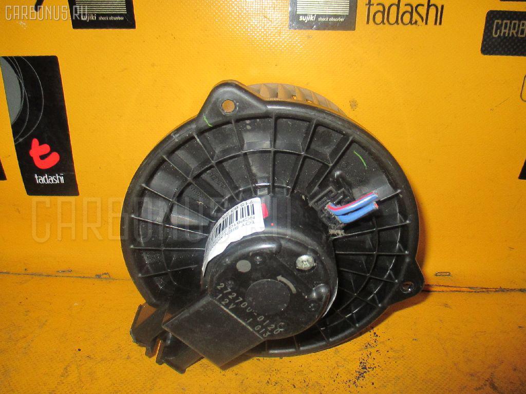 Мотор печки TOYOTA SIENTA NCP81G Фото 1