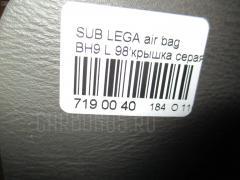 Air bag SUBARU LEGACY LANCASTER BH9 Фото 8