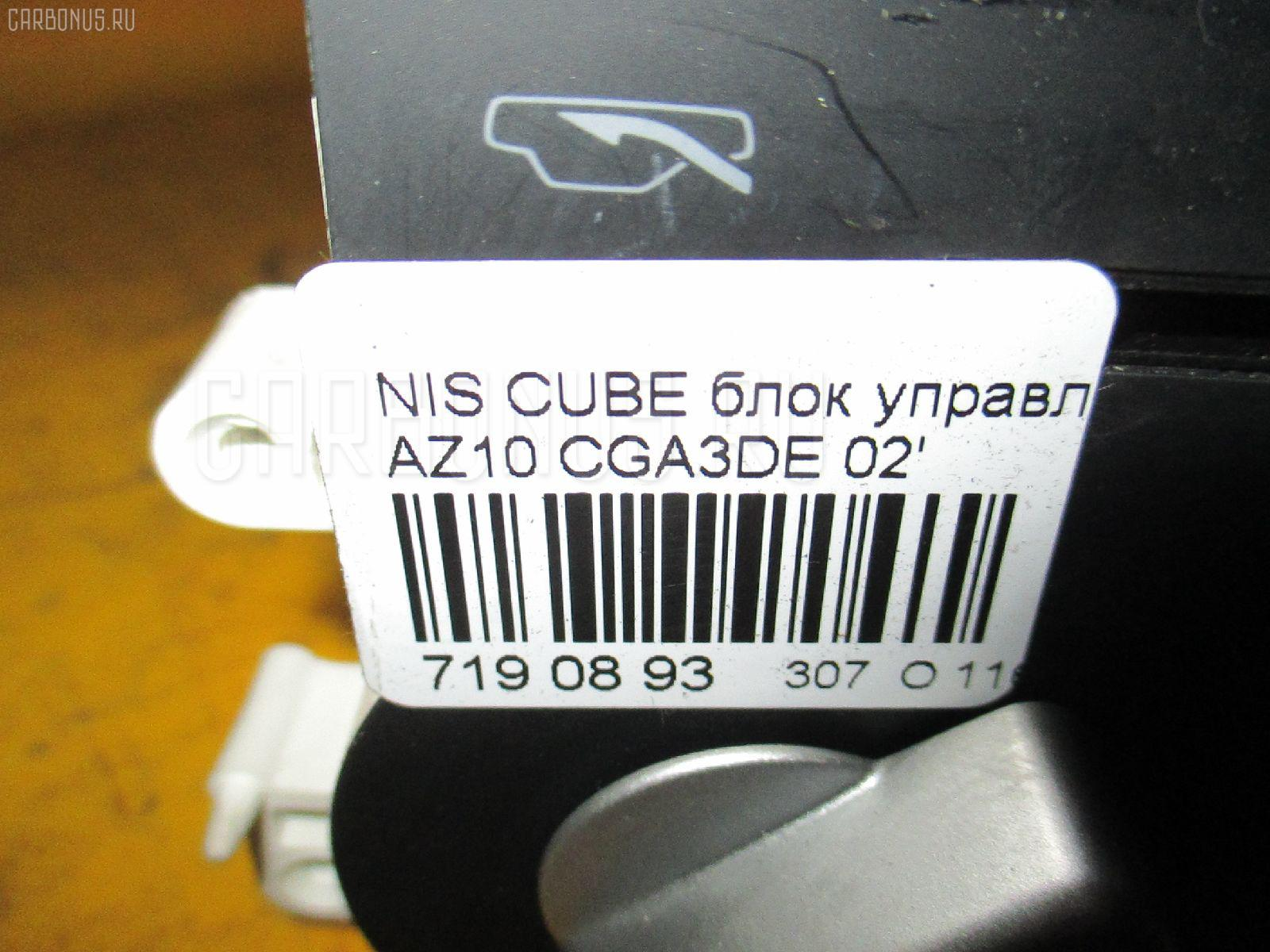Блок управления климатконтроля NISSAN CUBE AZ10 CGA3DE Фото 8