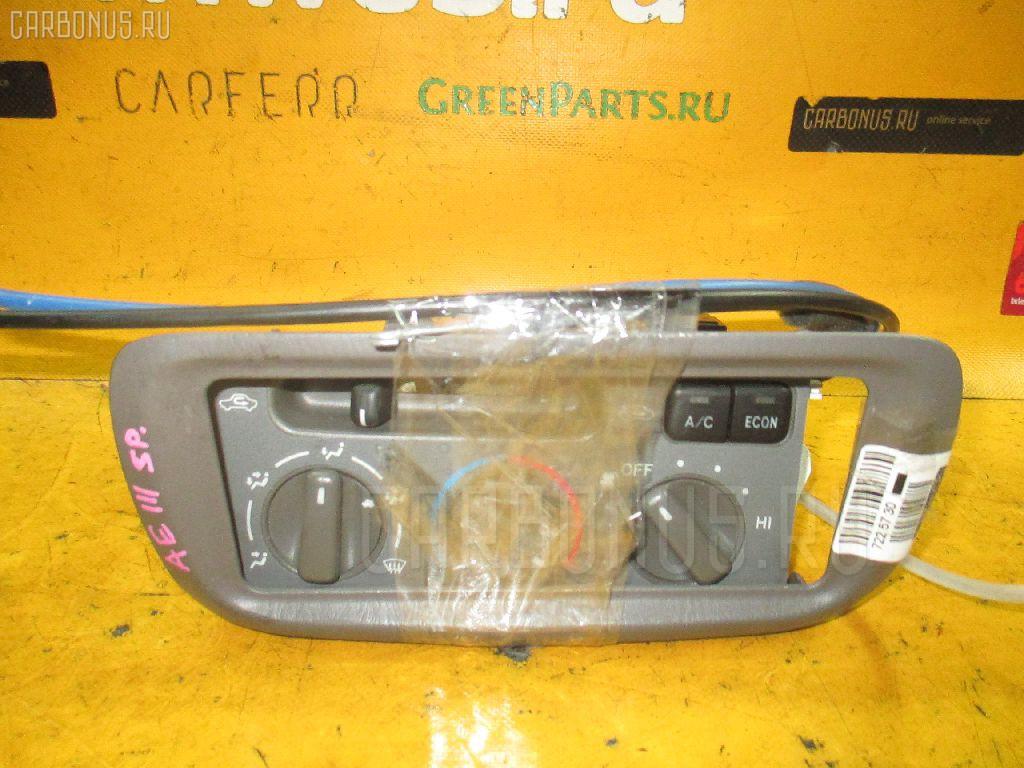 Блок управления климатконтроля TOYOTA COROLLA SPACIO AE111N 4A-FE. Фото 7