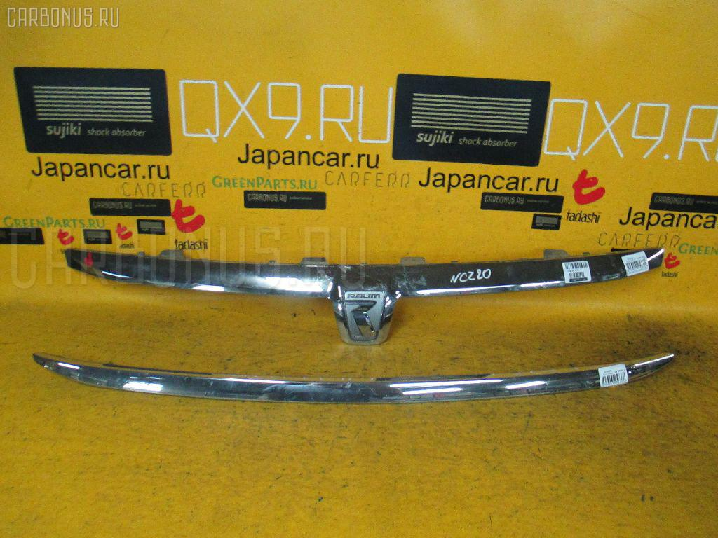 Решетка радиатора TOYOTA RAUM NCZ20 Фото 1