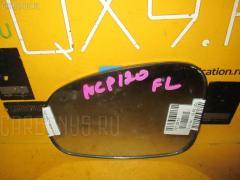 Зеркало-полотно Toyota Ractis NCP120 Фото 1